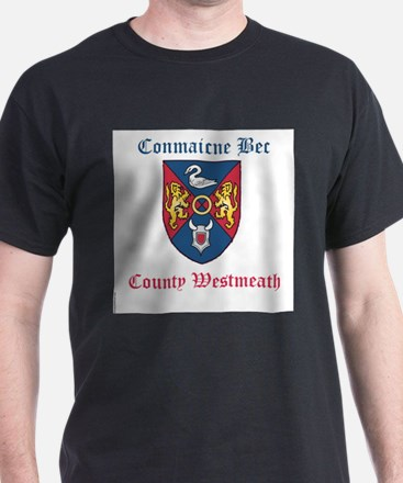 Conmaicne Bec - County Westmeath T-Shirt