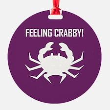 FEELING CRABBY Ornament