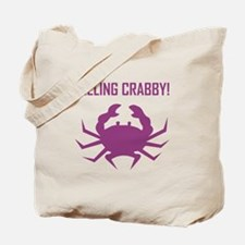 FEELING CRABBY Tote Bag