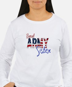 Proud Patriotic Army Sister Long Sleeve T-Shirt