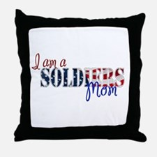 I am Soldiers Mom Throw Pillow