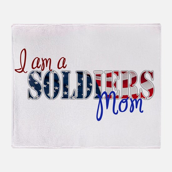 I am Soldiers Mom Throw Blanket