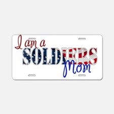 I am Soldiers Mom Aluminum License Plate