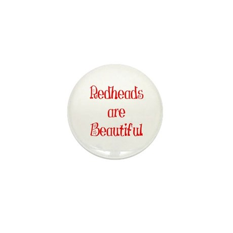 Redheads Are Beautiful Mini Button (10 pack)