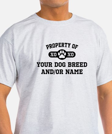 Property of [Your Dog Breed] T-Shirt