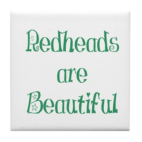 Redheads Are Beautiful Tile Coaster