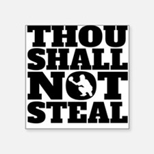 Thou Shall Not Steal Baseball Catcher Sticker
