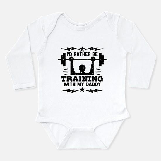 I'd Rather Be Training Long Sleeve Infant Bodysuit