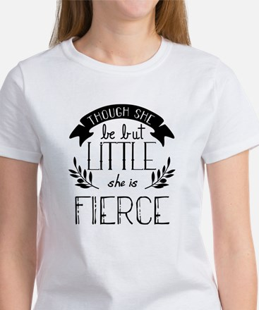 She is Fierce Women's T-Shirt