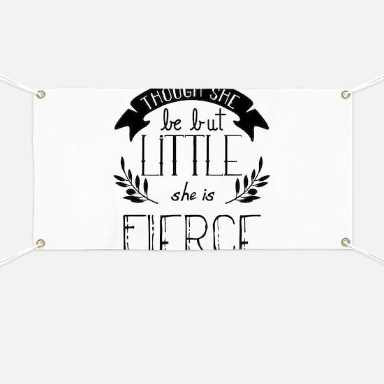 She is Fierce Banner