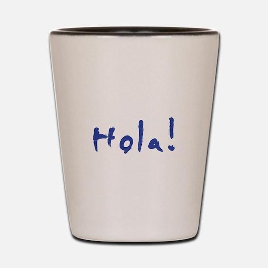 Hola! Shot Glass