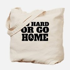 Go Hard Or Go Home Javelin Throw Tote Bag