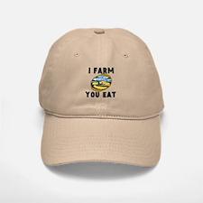 I Farm You Eat Baseball Baseball Cap
