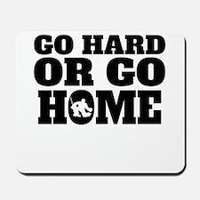 Go Hard Or Go Home Hockey Mousepad