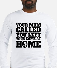 You Left Your Game At Home Bowling Long Sleeve T-S