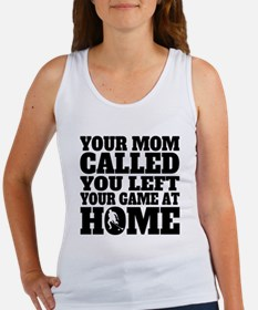 You Left Your Game At Home Field Hockey Tank Top