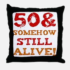 50th Birthday Gag Gift Throw Pillow