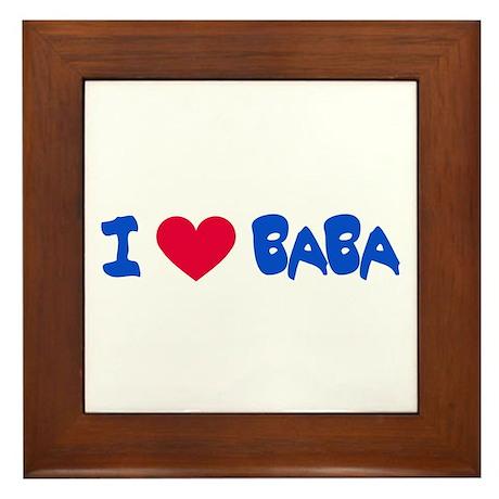 I LOVE BABA Framed Tile