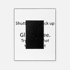 Gluten free shut up Picture Frame