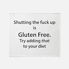 Gluten free shut up Throw Blanket