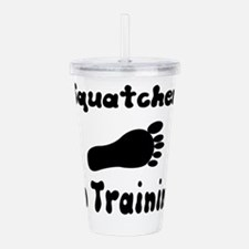 Squatcher in Training Acrylic Double-wall Tumbler