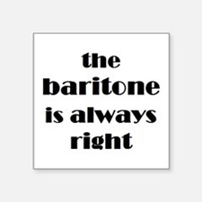 "baritone right Square Sticker 3"" x 3"""