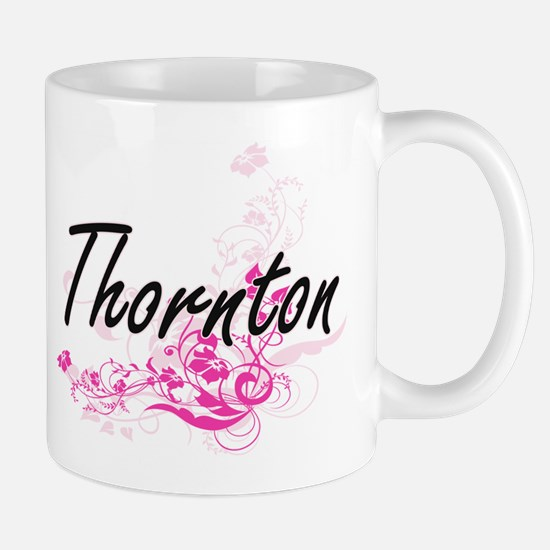 Thornton surname artistic design with Flowers Mugs