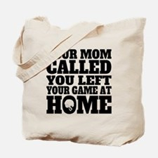 You Left Your Game At Home Football Tote Bag