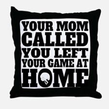 You Left Your Game At Home Football Throw Pillow