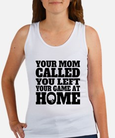 You Left Your Game At Home Football Tank Top