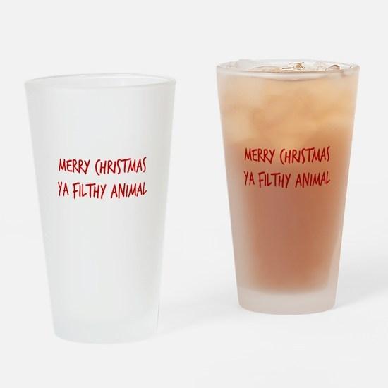 Merry Christmas Ya Filthy Animal Drinking Glass