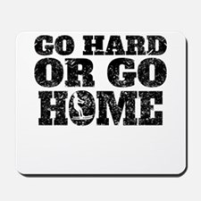 Go Hard Or Go Home Waterskiing Mousepad