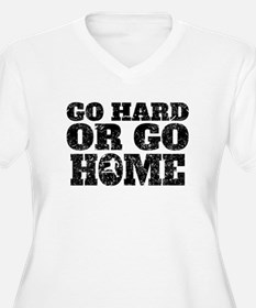 Go Hard Or Go Home Hurdles Plus Size T-Shirt