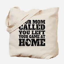 You Left Your Game At Home Baseball Tote Bag
