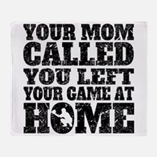 You Left Your Game At Home Baseball Throw Blanket