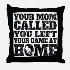 You Left Your Game At Home Rugby Throw Pillow