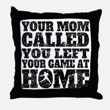 You Left Your Game At Home Baseball Throw Pillow