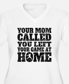 You Left Your Game At Home Baseball Plus Size T-Sh
