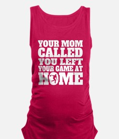You Left Your Game At Home Bowling Maternity Tank
