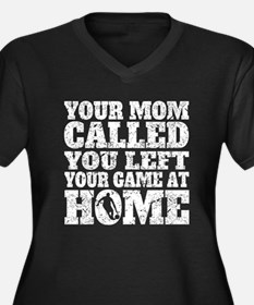 You Left Your Game At Home Basketball Plus Size T-