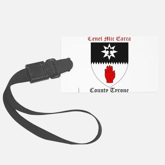 Cenel Mic Earca - County Tyrone Luggage Tag