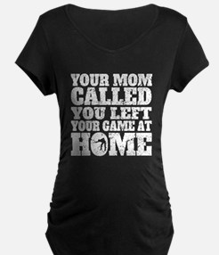 You Left Your Game At Home Billiards Maternity T-S