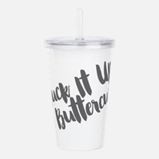 Suck It Up, Buttercup Acrylic Double-wall Tumbler