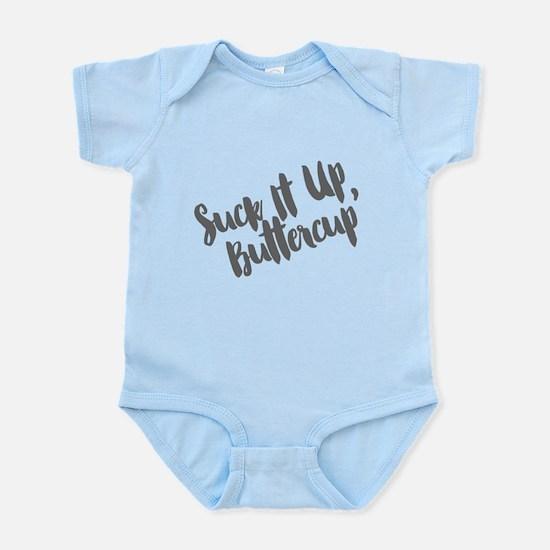 Suck It Up, Buttercup Infant Bodysuit