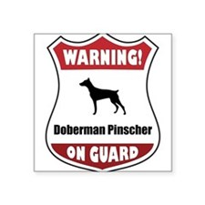 "Doberman pinscher lover Square Sticker 3"" x 3"""