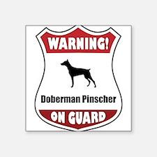 """Unique Guard dog sign Square Sticker 3"""" x 3"""""""