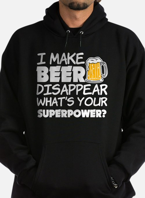 I Make Beer Disappear funny saying Hoodie