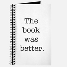 The book was better Journal