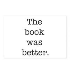 The book was better Postcards (Package of 8)