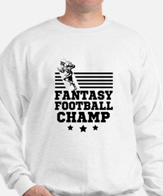 Fantasy Football Champion funny Sweatshirt